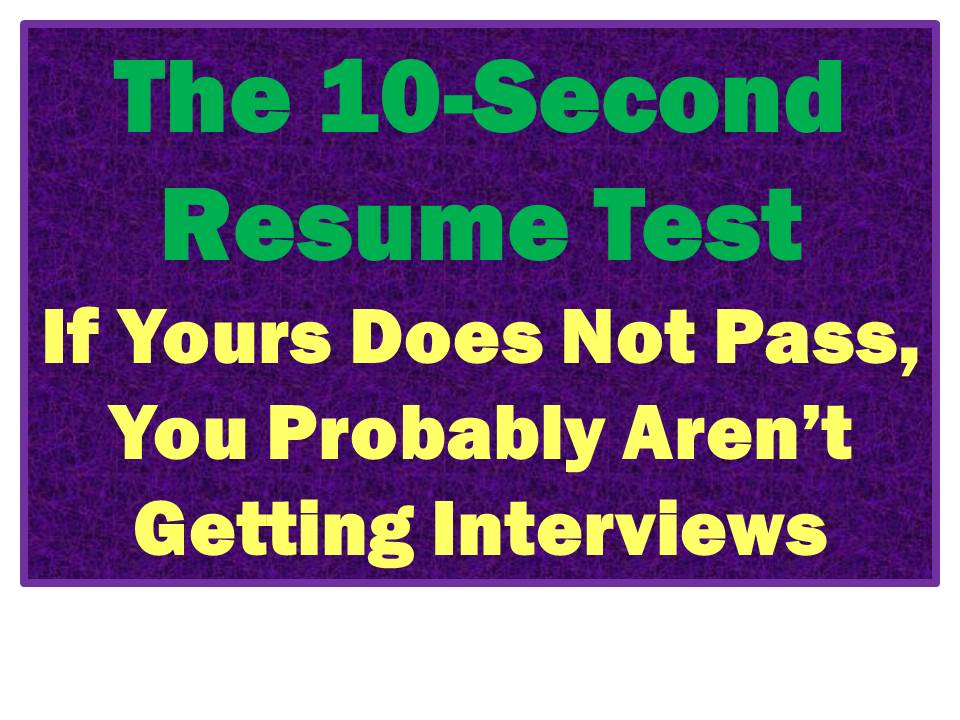 75 fail the 10 second resume rule these top resume tips get your resume noticed - Resumes That Get Noticed