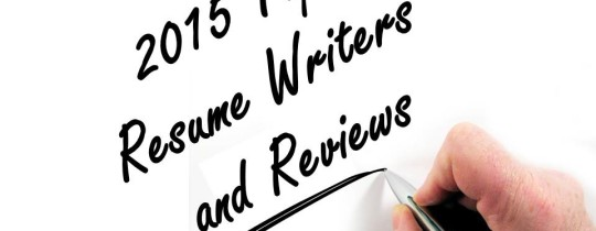 2015 Top Resume Writers and Reviews