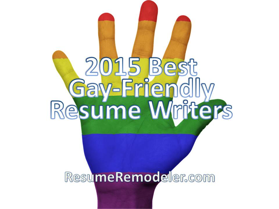 2015 best gay friendly resume writers rewriting your resume for