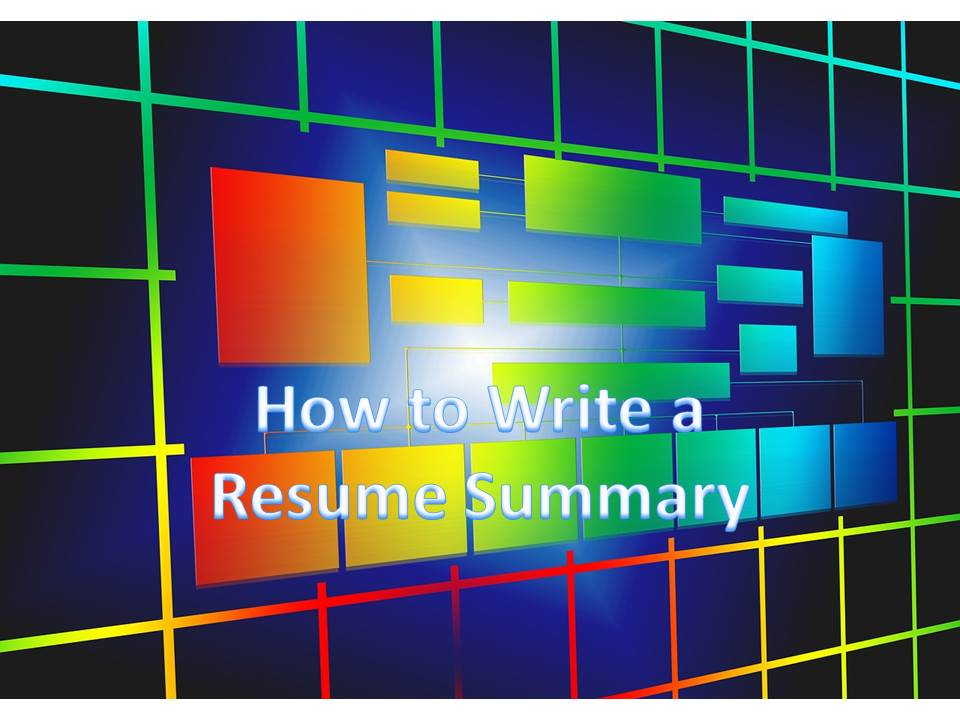 how to write a resume summary or resume summary example