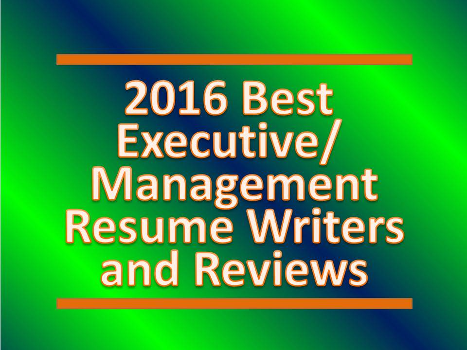 2016 Best Executive Resume Writers.